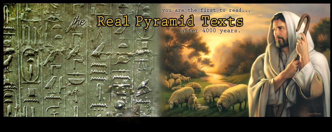 REAL pyramid texts